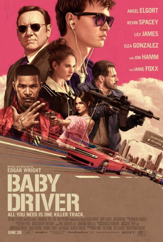 Movie poster for Baby Driver starring Ansel Elgort, Kevin Spacey, Lily James, Eiza Gonzalez Jon Hamm, Jamie Foxx